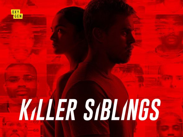 Killer Siblings TV Show on Oxygen: canceled or renewed?