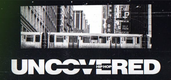 Hip Hop Uncovered TV show on FX: premiere date