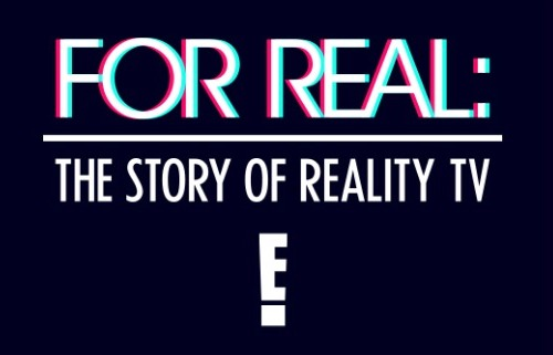For Real: The Story of Reality TV TV Show on E!: canceled or renewed?