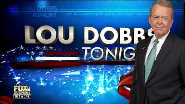 Lou Dobbs Tonight TV Show on Fox Business Network: canceled or renewed?