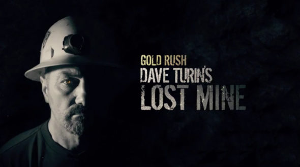 Gold Rush: Dave Turin's Lost Mine TV Show on Discovery Channel: canceled or renewed?