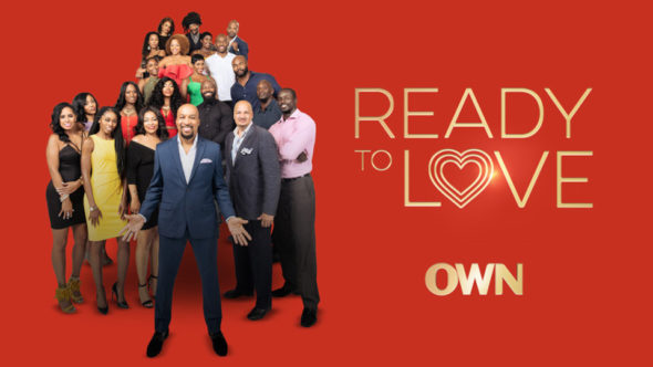 Ready to Love TV show on OWN: (canceled or renewed?)
