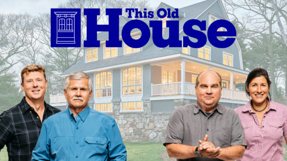 This Old House TV show on PBS and Roku (canceled or renewed?)