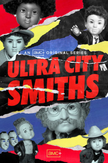 Ultra City Smiths TV Show on AMC : canceled or renewed?