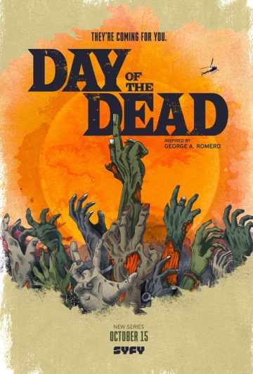 Day of the Dead TV Show on SyFy: canceled or renewed?
