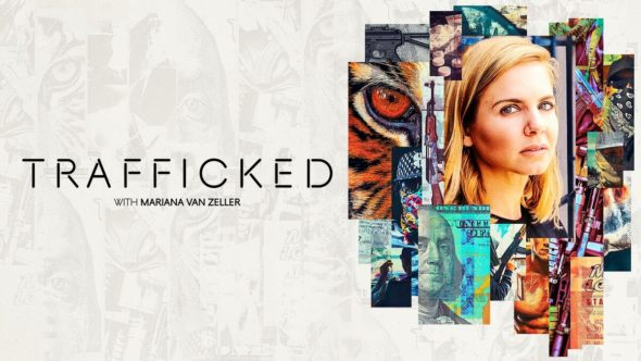Trafficked with Mariana van Zeller TV Show on National Geographic: canceled or renewed?