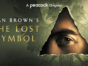 Dan Brown's The Lost Symbol TV show on Peacock: canceled or renewed for season 2?