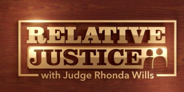 Relative Justice TV Show: canceled or renewed?