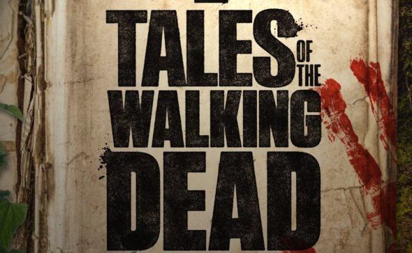 Tales of the Walking Dead TV Show on AMC: canceled or renewed?