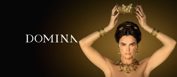 Domina TV show on EPIX: canceled or renewed?