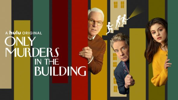 Only Murders In The Building TV show on Hulu: canceled or renewed?